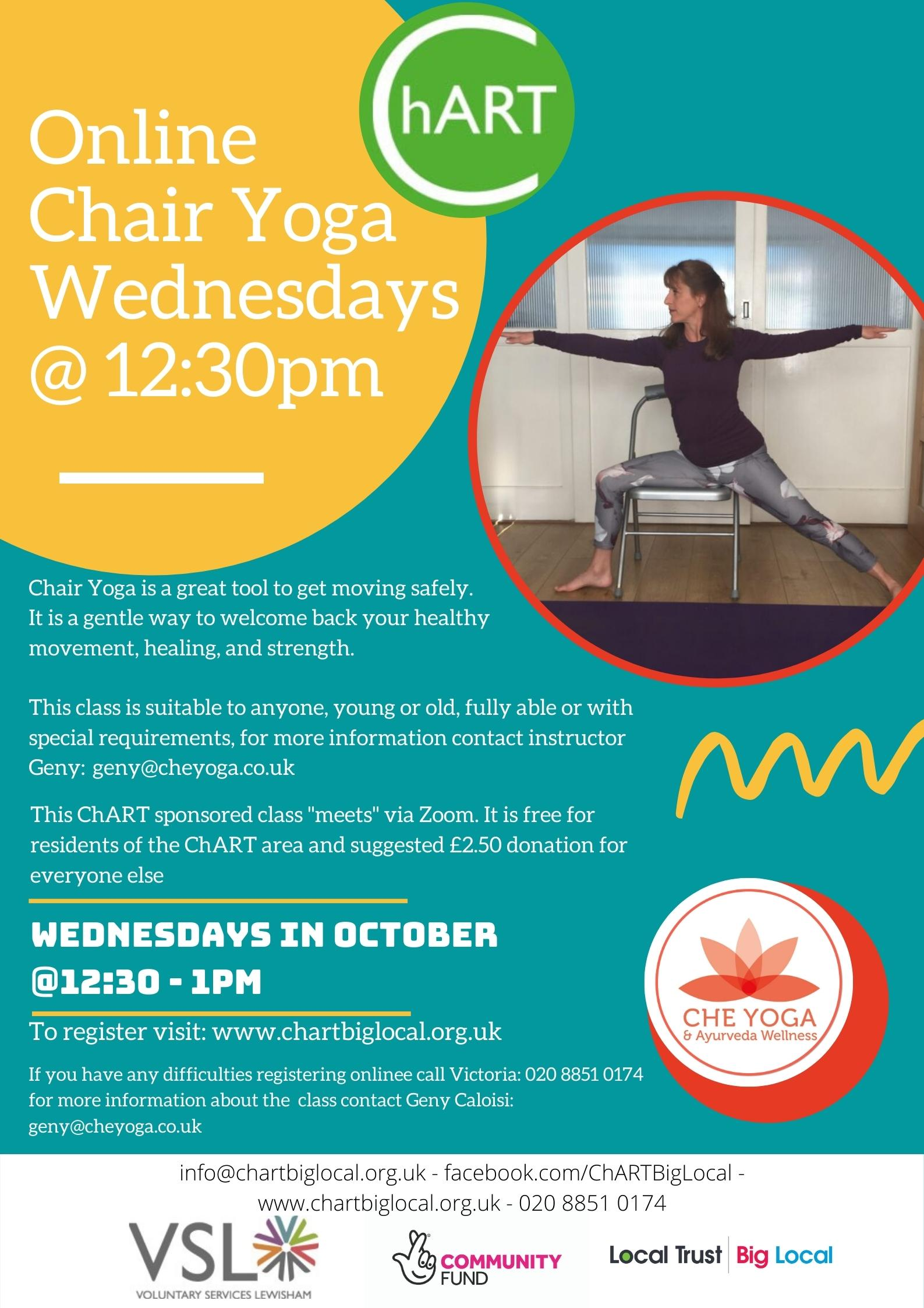 "Poster with Teal background yellow spot with white text ""Online Chair Yoga Wednesdays at 12:30pm"". Picture of lady doing a yoga stretch on a chair in a circle."