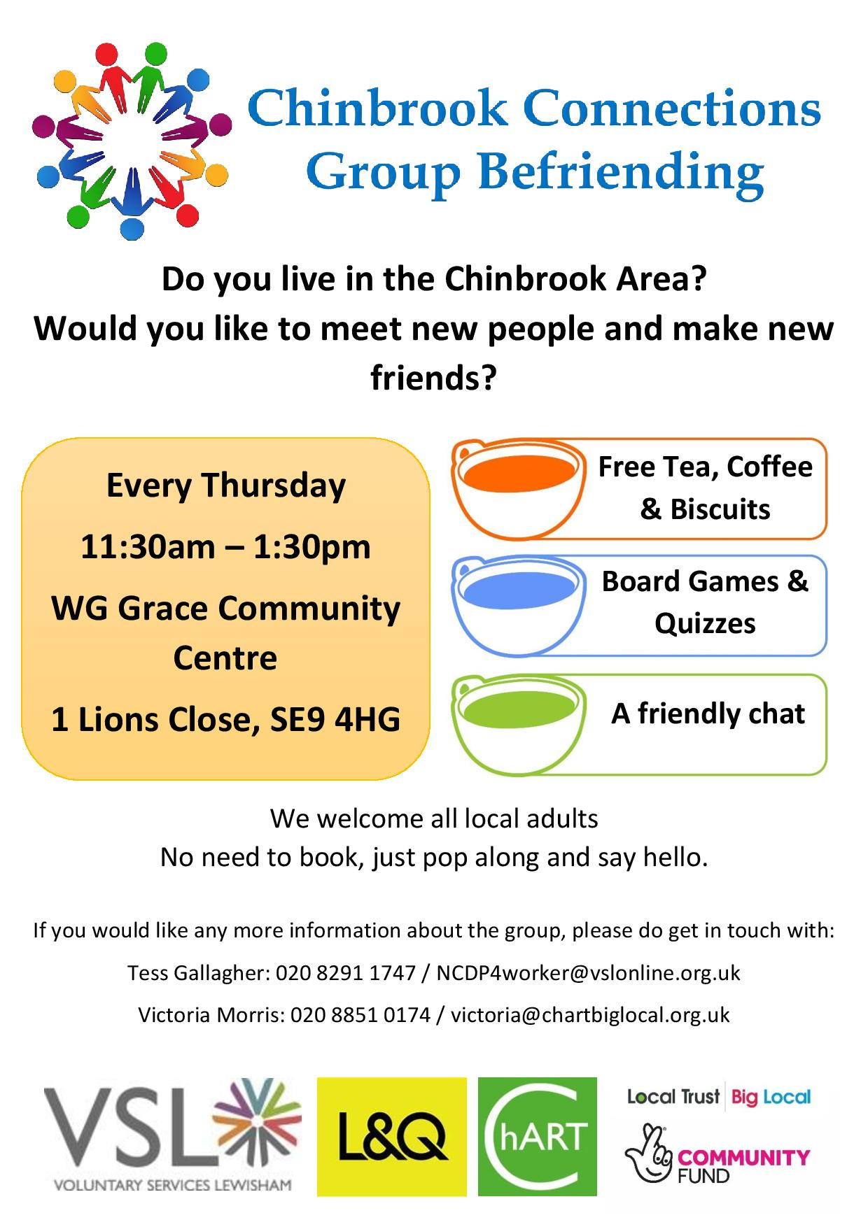 Flyer Advertising Chinbrook Connections group Every Thursday 11:30am - 1:30pm WG Grace Community Centre, 1 Lions Close, SE9 4HG. Graphic with tea cups advertising Free Tea, Coffee and Biscuits, Board Games & Quizzes, A Friendly Chat
